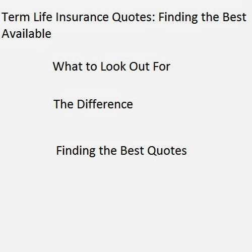 Compare Term Life Insurance Quotes: Life Insurance Quotes : Find The Best Available Insurance